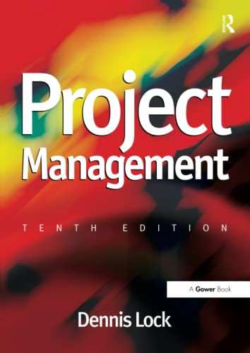 Project Management By Dennis Lock (Department of Psychiatry and Behavioral Sciences, Stanford University School of Medicine, CA)