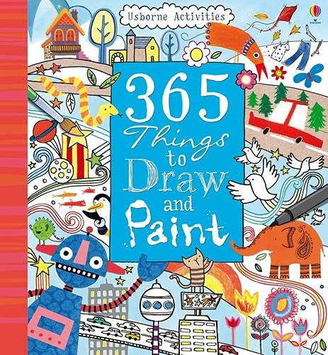 365 Things to Draw and Paint by Fiona Watt