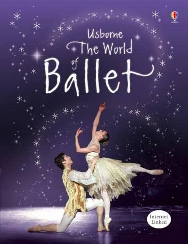 World of Ballet By Judy Tatchell