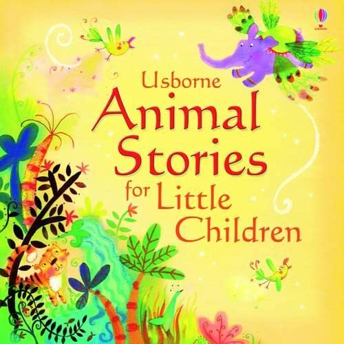 Animal Stories for Little Children by Jenny Tyler