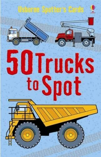 50 Trucks to Spot (Usborne Spotter's Cards) (Spotters Activity Cards) by Unknown Author