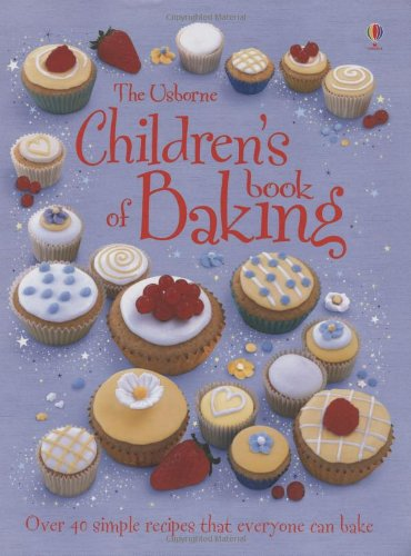 The Usborne Children's Book of Baking Spiral Edition By Fiona Patchett