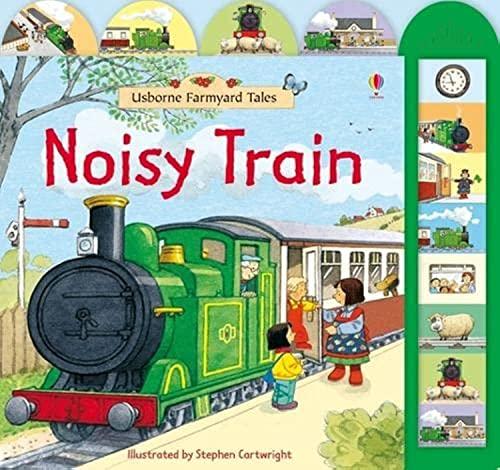 Farmyard Tales Noisy Train By Sam Taplin