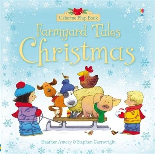 Farmyard Tales Christmas Flap Book by Heather Amery