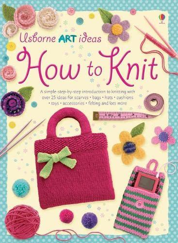 How to Knit by Fiona Watt