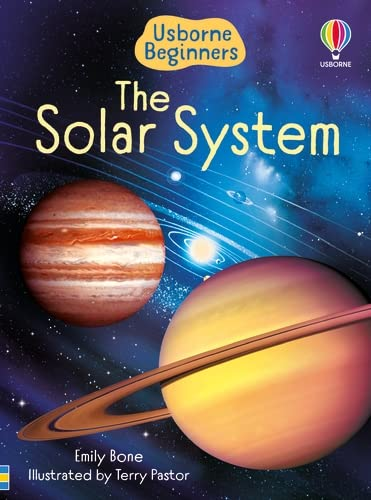 The Solar System (Usborne Beginners) (Beginners Series) By Emily Bone