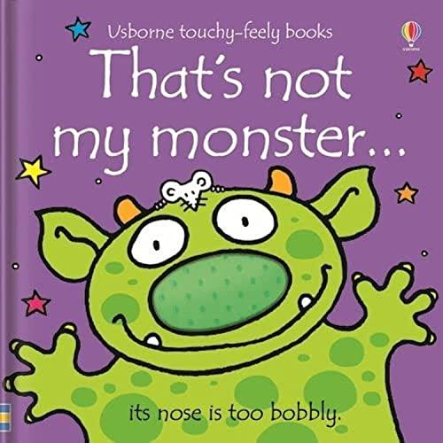 That's Not My Monster... by Fiona Watt