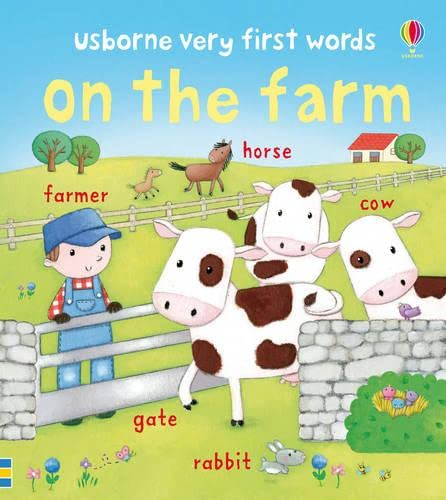 Very First Words On the Farm By Laura Howell