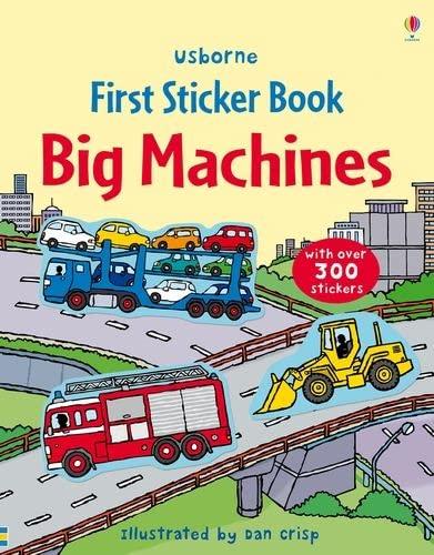 First Sticker Book Big Machines By Dan Crisp