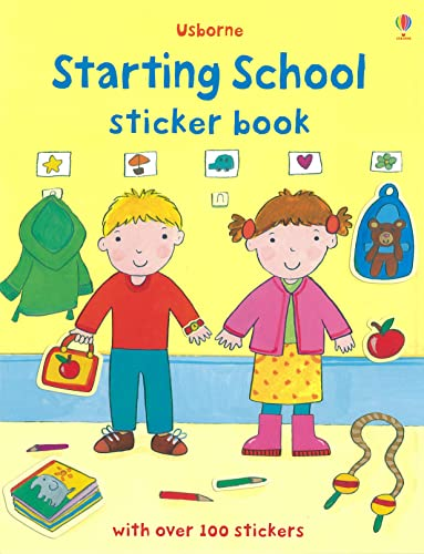 Starting School Sticker Book (First Sticker Books) By Felicity Brooks