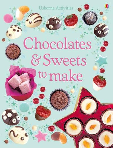 Chocolates and Sweets to Make By Rebecca Gilpin