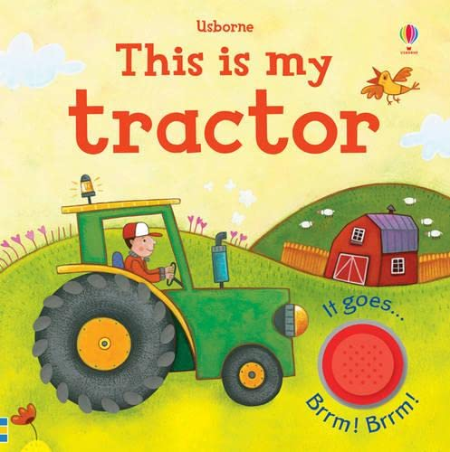 This is My Tractor (Usbourne Touchy Feely Books) By Jessica Greenwell