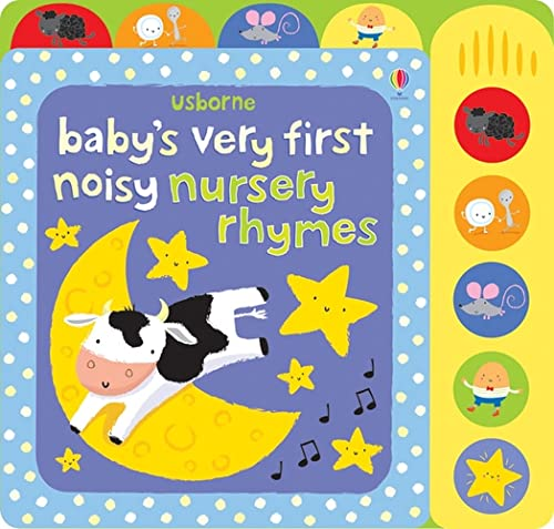 Baby's Very First Noisy Nursery Rhymes (Baby's Very First Sound Books) By Fiona Watt