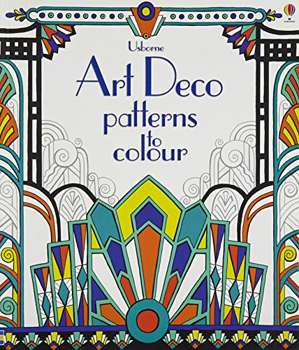Art Deco Patterns to Colour by Emily Bone