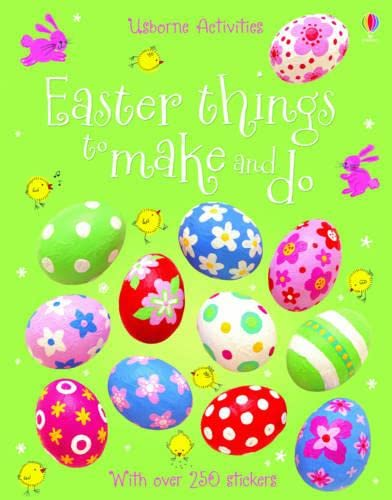 Easter Things to Make and Do by Leonie Pratt