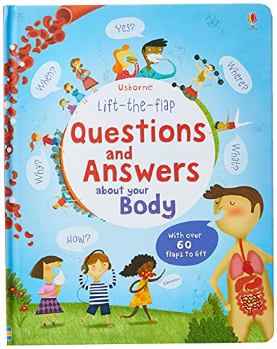 Lift-the-flap Questions and Answers about your Body By Katie Daynes