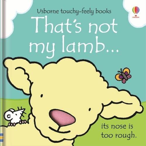 That's not my lamb... By Fiona Watt