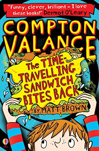 The Time-Travelling Sandwich Bites Back by Matt Brown