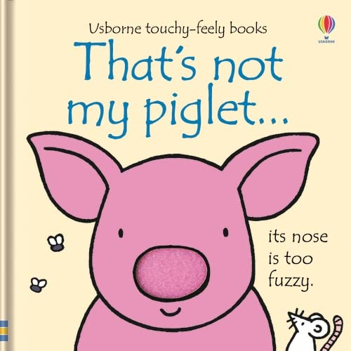 That's Not My Piglet by Fiona Watt