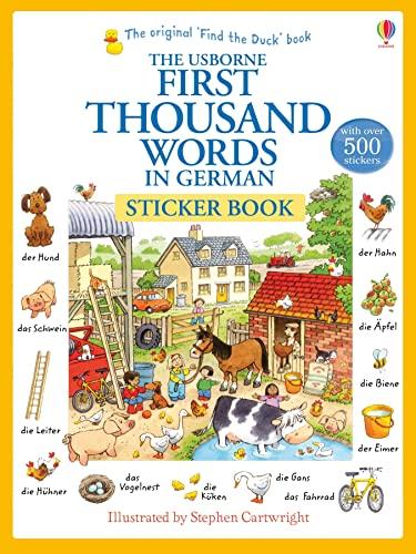 First Thousand Words In German Sticker Book von Heather Amery