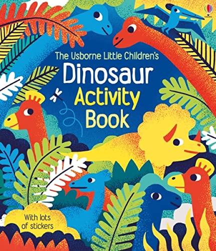 Little Children's Dinosaur Activity Book By Rebecca Gilpin