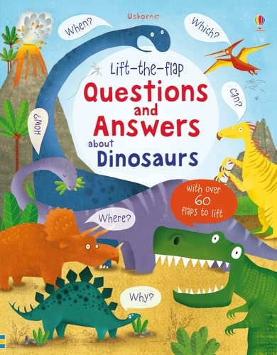 Lift-the-flap Questions and Answers about Dinosaurs (Lift-the-Flap Questions and Answert) By Katie Daynes