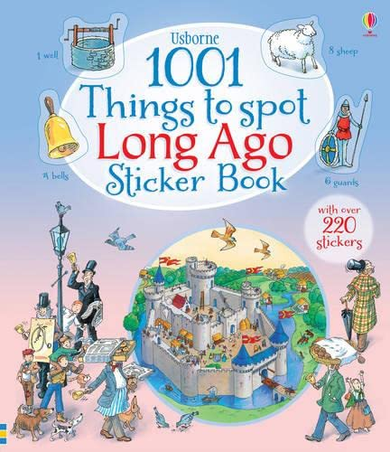 1001 Things to Spot Long Ago Sticker Book By Teri Gower