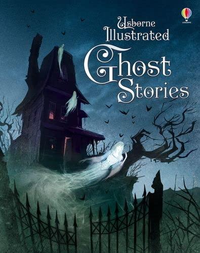 Illustrated Ghost Stories von Various