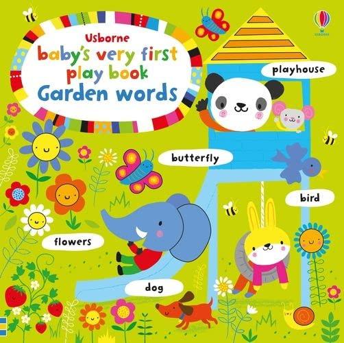 Baby's Very First Playbook Garden Words By Fiona Watt