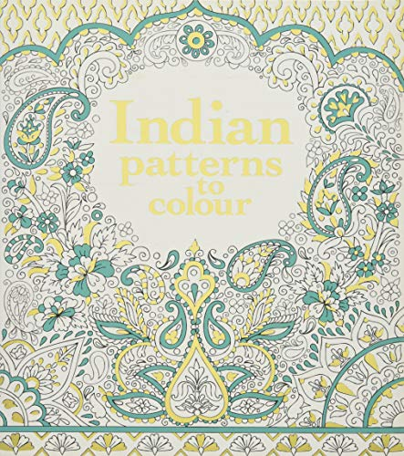 Indian Patterns to Colour by Struan Reid