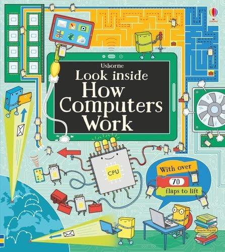 Look Inside How Computers Work von Alex Frith