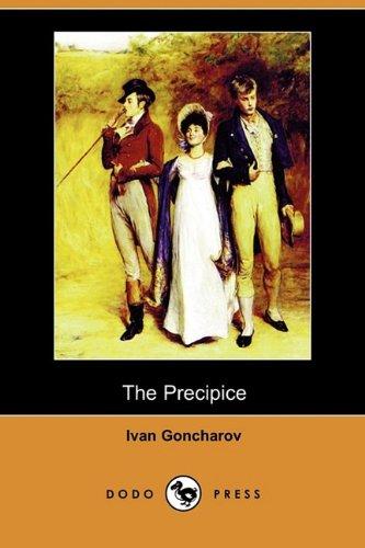 The Precipice (Dodo Press) By Ivan Goncharov