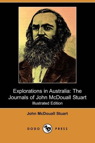 Explorations in Australia By John McDouall Stuart