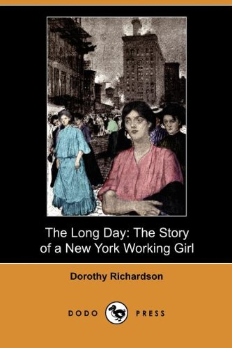 The Long Day By Dorothy Richardson