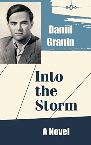 Into the Storm By Daniil Granin