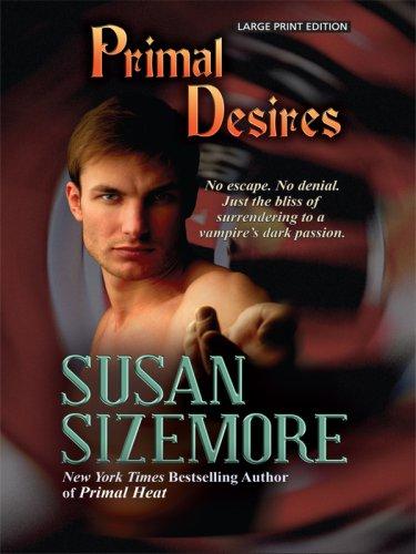 Primal Desires By Susan Sizemore