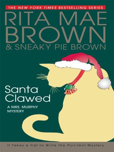 Santa Clawed By Rita Mae Brown