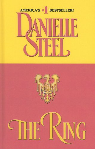 The Ring. By Danielle Steel