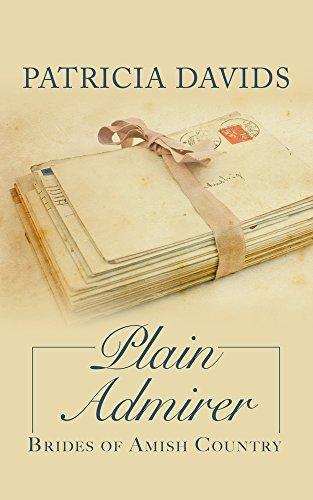 Plain Admirer By Patricia Davids