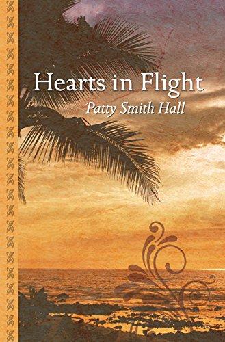 Hearts in Flight By Patty Smith Hall
