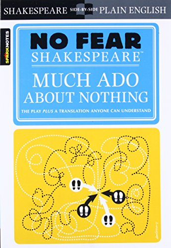 No Fear: Much Ado About Nothing (Sparknotes No Fear Shakespeare) By SparkNotes