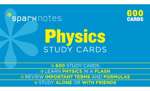Physics SparkNotes Study Cards By SparkNotes