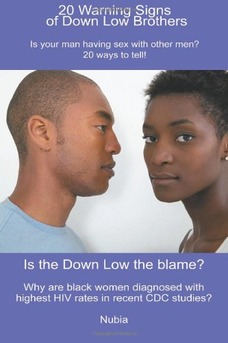 20 Warning Signs of Down Low Brothers By Nubia
