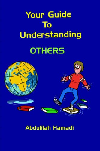 Your Guide To Understanding OTHERS By Abdulilah Hamadi