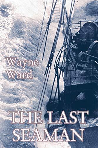 The Last Seaman By Wayne Ward