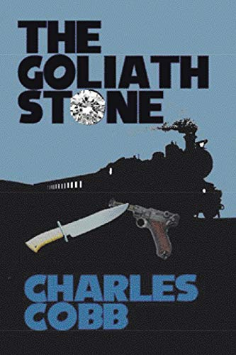 The Goliath Stone By Charles Cobb