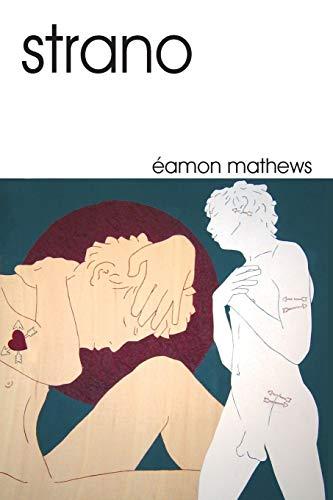 Strano By Eamon Mathews