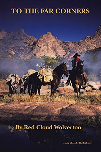 To the Far Corners By Red Cloud Wolverton