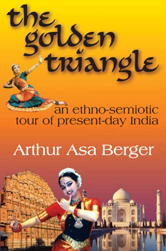 The Golden Triangle By Arthur Asa Berger