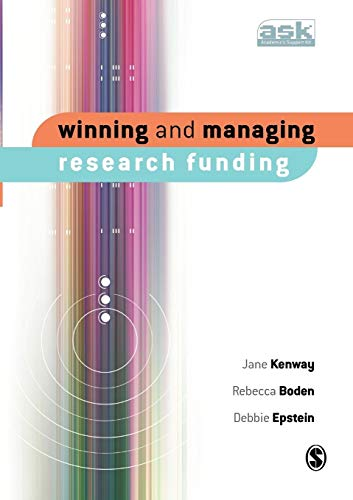 Winning and Managing Research Funding By Jane Kenway